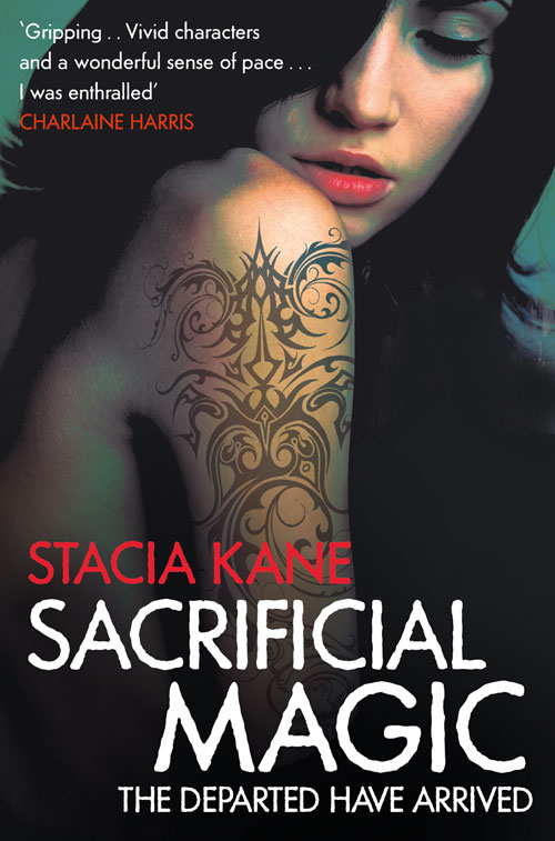 Spice up your book life with Stacia Kane and Sacrificial Magic
