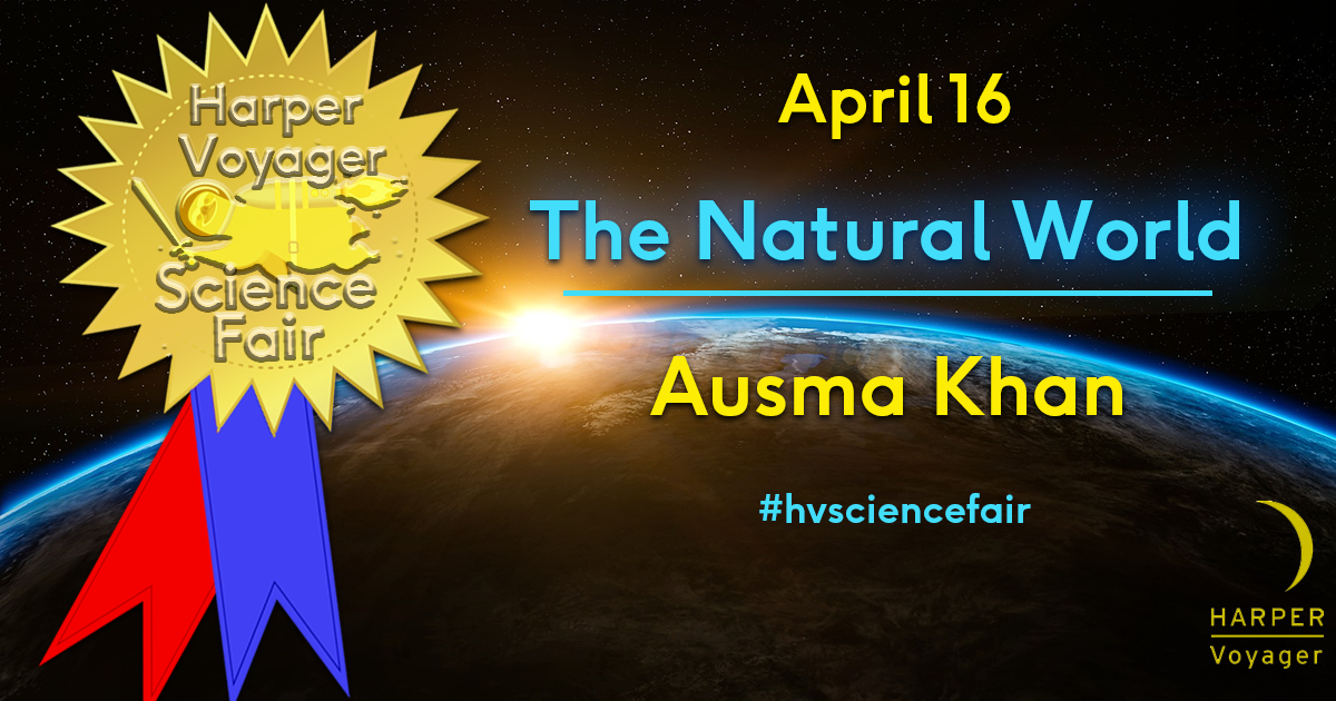 Harper Voyager Science Fair: The Natural World w/ Ausma Zehanat Khan